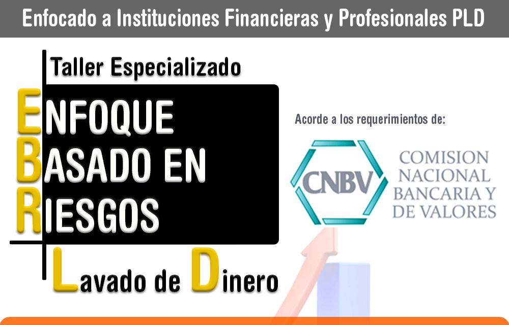 ENFOQUE BASADO EN RIESGOS CNBV LD/FT